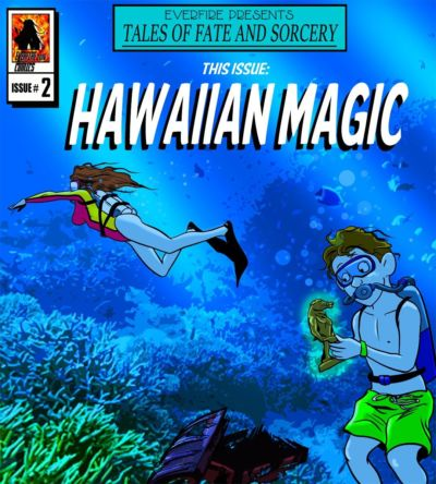 Everfire – Hawaiian Magic