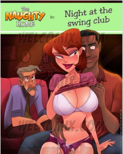 Naughty Home 18- Night at Swing Club