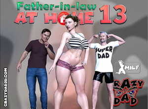 CrazyDad- Father-in-Law at Home Part 13