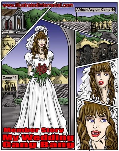My Wedding GangBang- illustrated interracial