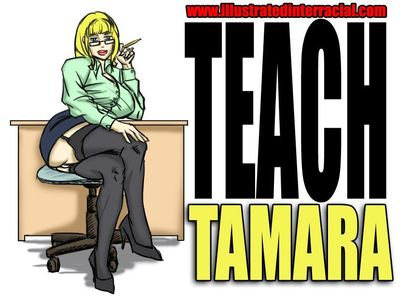 Teach Tamara- illustrated interracial