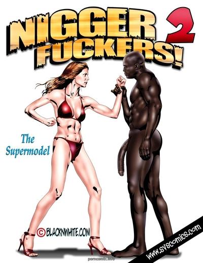 Nigger Fuckers 2- Bnw
