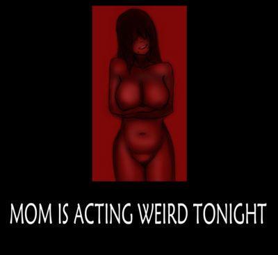 [symebyte] Mom is acting weird tonight.