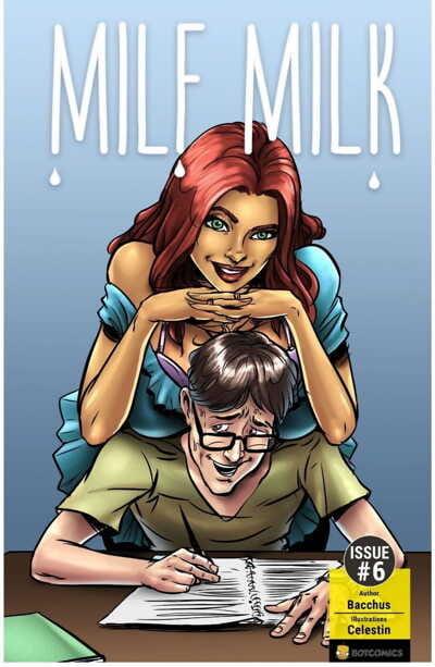 Bot- Milf Milk Issue 6